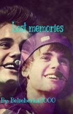 Lost memories // Justin Bieber Fanfiction by Belieberka2000