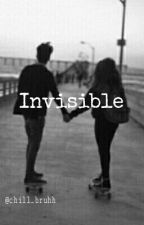 Invisible by chill_bruhh