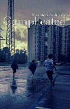 Complicated // Mashton ✔ by HAUNTEDSELENATOR