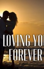 Loving you Forever by 2just_a_girl2