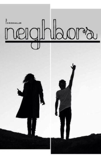 Neighbors ☹☻ narry ✔️