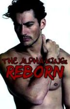 The Alpha King: Reborn by SammiBoooo
