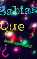 Sabias Que? by dannapenadeluque22