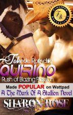 Jake de Rothschild Quirino: Rush Of Blazing Passion (A The Mark Of A Stallion Novel) by iamsharonrose
