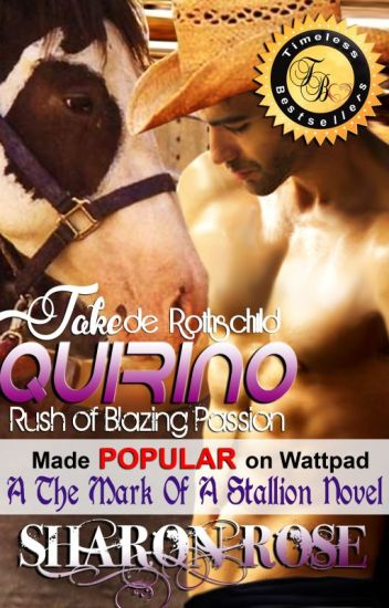 Jake de Rothschild Quirino: Rush Of Blazing Passion (A The Mark Of A Stallion Novel)
