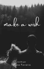 MAKE A WISH • louis tomlinson ✔️ by Diana_Styles_1D