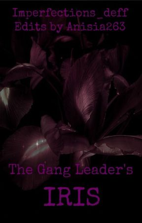 The Gang Leader's Iris by Imperfections_deff