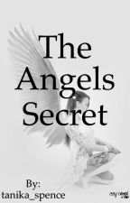 The Angels Secrets by tanika_spence