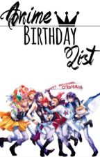 Anime Birthday List by YumeHime96