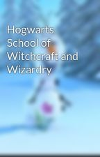 Hogwarts School of Witchcraft and Wizardry by pottertwins2000