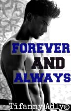 Forever And Always by StfFukc