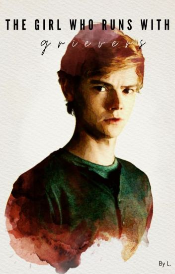 The girl who runs with Grievers