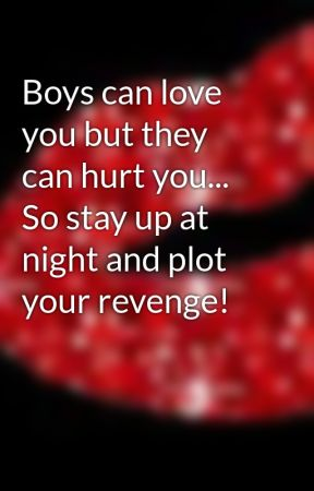 how to get revenge on a guy that hurt you