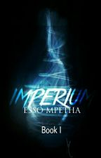 Imperium by EssoLloydMpetha