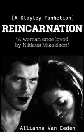 Reincarnation [A Klayley Fanfiction] - 7: Wolf Royalty - Wattpad