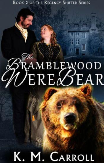 Turned 2: The Bramblewood Werebear