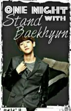 [EXO ONE SHOT SPG] One Night Stand With Baekhyun by eksobengsay