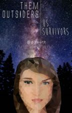Them outsiders, us survivors [#SciFriday] by ammeraki