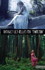 MATVWLT Lily-Bella's POV *Fanfiction* by SwiftyLOVE