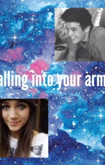 falling into your arms