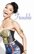 Trouble( A Dricki story) by laurettel