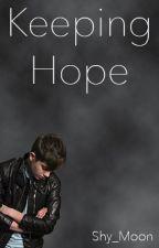 Keeping Hope (boyxboy) by Shy_Moon