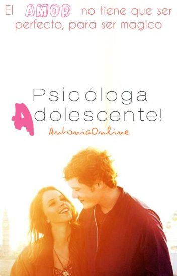 ¡Psicóloga adolescente! {En edición}