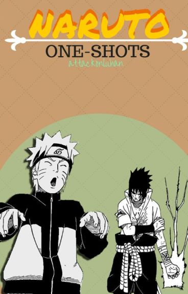 Naruto One Shots! ~OPEN FOR REQEUSTS~