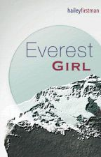 Everest Girl by haileyfirstman