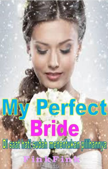 My Perfect Bride