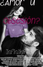 ¿Amor u Obsesión? ADAPTADA (Zayn Malik) by Infinite91113