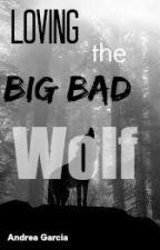 Loving the Big Bad Wolf by imtoodopeee