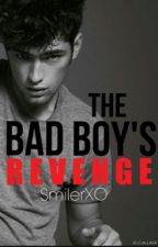 The Bad Boy's Revenge by SmilerXO