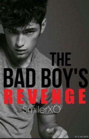 The Bad Boy's Revenge-- EDITING by SmilerXO