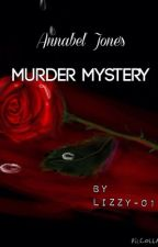 Annabel Jones' Murder Mystery by Lizzy-01