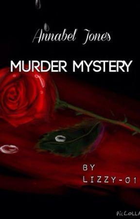 Annabel Jones' Murder Mystery by Lizzy-01