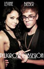 Peligrosa Obseción (Justin Bieber)*Adaptada* by NessySwag