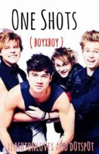 One shots (5sos boyXboy) by oh-my-lashton