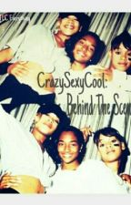 CrazySexyCool: Behind The Scenes || by TLC__Everything