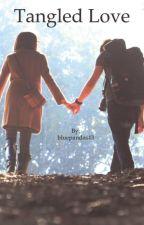 Tangled love by OhWellOliviaa