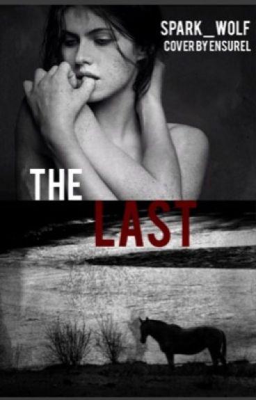 The last...