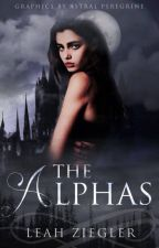 The Alphas | #Wattys2017 by astralgrace
