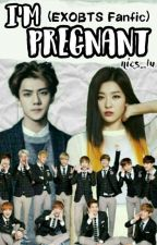 I'm Pregnant. (EXOBTS fanfic.) by nics_lu
