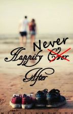 Happily Never After (ON - GOING) by MinozInfinity