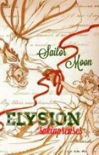 Sailor Moon Elysion(Düşlerin Cenneti) (Askıda) by sakinprenses
