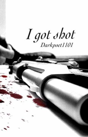 I got shot by Darkpoet1101