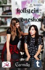 Hollstein Oneshots by sweet-disappointment