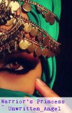 Warrior's Princess by Unwritten_Angel