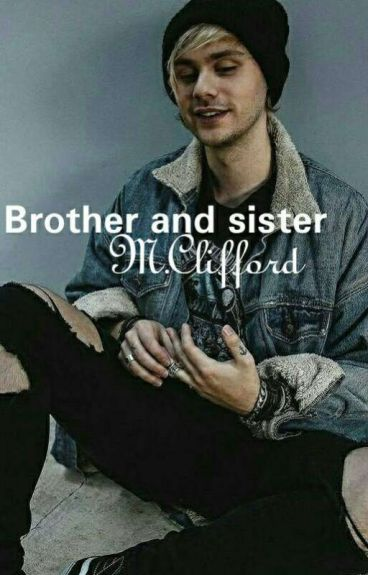 Brother and sister//Michael Clifford