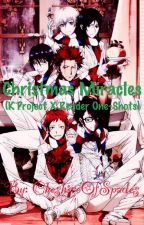 Christmas Miracles (K Project X Reader One-Shots) by CheshireOfSpades